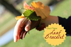 Use all the beautiful leaves to make this SUPER SIMPLE bracelet!