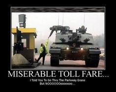 military humor pictures | military-humor-funny-joke-soldier-army-tank-toll-fare-highway