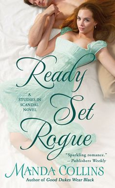 Stacey is Sassy's review of Ready Set Rogue (A Studies in Scandal #1) by Manda Collins. I gave this suspenseful historical romance 4 out of 5 stars.