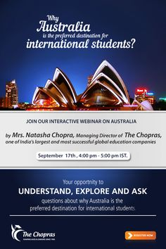 Join Interactive #AustraliaWebinar by Mrs. Natasha Chopra, Managing Director of The Chopras on 'Why Australia is the preferred destination for international students on Wednesday, 17th Sep, 2014. Register Now: https://attendee.gotowebinar.com/register/7545129526356317698