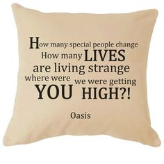 Oasis Noel Gallagher Champagne Supernova Lyrics Cushion Cover Great For your Sofa Perfect Gift For Him / Her