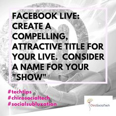 #FacebookLive Tips Create a Title that People will Click on.  Asking a Question or using a Number to Start Title are two of top options.  IE  Do you have constant pain in your lower back that is only getting worse?  Let's talk ways to eliminate that pain!  OR  3 Ways Your Posture if Affecting Your Health ;) #GoLive #CreateYourOwnShow #GiveitaHashtag #ChiroSocialTech #TechSubluxation