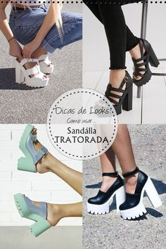 Dicas de Look: Como usar Sandália Tratorada que será tendência no verão 2017 !!! Blog Lagu