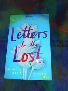 Escaping life with a book on the backs of Unicorns: Letters to the Lost-Brigid Kemmerer