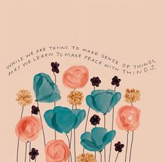 All Along You Were Blooming: Thoughts for Boundless Living by Morgan Harper Nichols Letting Go Quotes, Go For It Quotes, Cute Quotes, Happy Quotes, Quotes To Live By, Quotes Of Hope, Let Go Quotes, Breathe Quotes, Love Life Quotes
