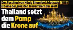 Der Abschied von König Bhumibol Adulyadej (†88) Trauerfeier Bhumibol Adulyadej, Thailand, Asia, Newspaper Headlines, Going Away, Economics, Politics, Knowledge, World