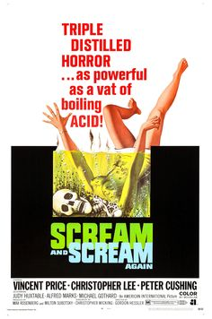"""Scream and Scream Again"" Starring Peter Cushing, Christopher Lee, and Vincent Price ( The classical horror trio). Horror Movie Posters, Cinema Posters, Movie Poster Art, Horror Films, Punk Poster, Retro Posters, Vintage Posters, Vincent Price, Classic Horror Movies"