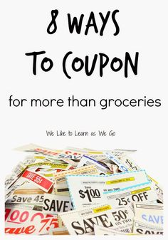 Looking for ways to save money on more than just groceries? There are coupons for lots of different things! Find out how to use coupons to save on your everyday expenses.   www.weliketoleaernaswego.com