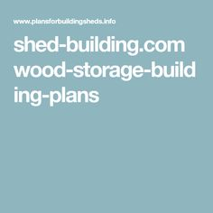 Ryan Shed Plans Shed Plans and Designs For Easy Shed Building! Storage Building Plans, Storage Shed Plans, Building A Shed, Wood Shed Plans, Diy Shed Plans, Simple Shed, Make It Simple, Wood Storage, Built In Storage