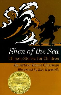 Shen of The Sea: Chinese Stories for Children - 1926 Medal | Pretty awful collection of Chinese folk tales, but still better than Dark Frigate (1924).