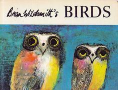 Brian Wildsmith's Birds  Brian Wildsmith ~ Franklin Watts, 1967