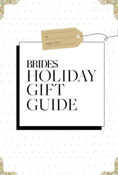 Shop holiday presents for your bridesmaids, groomsmen, in-laws, and more! | Brides.com