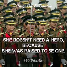 Army Women Quotes, Indian Army Quotes, Military Quotes, Female Soldier Quotes, Soldier Love Quotes, Indian Army Special Forces, Doctor Quotes, Army Hat, Interesting Facts About World
