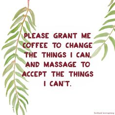Mondays are for coffee... and massage | Motivation Monday
