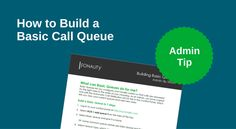 Build basic call queues in 7 steps.