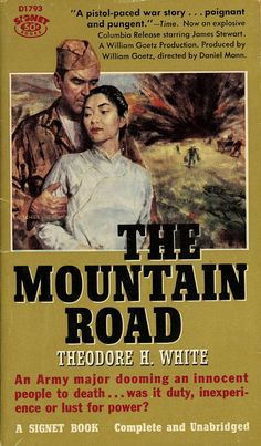 The Mountain Road - Theodore H. White. Cover art by Robert Schulz.