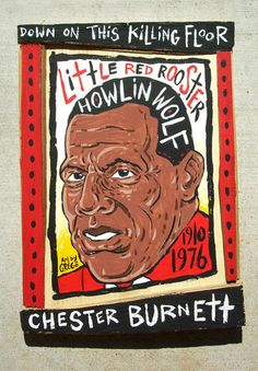 Howlin Wolf by Grego Anderson - available at www.mojohand.com your home for Everything Blues since 2001