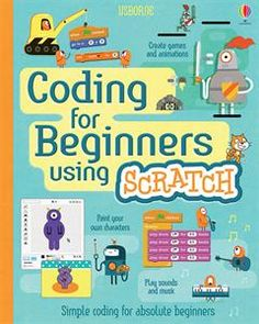 An introduction to coding for complete beginners, this friendly and accessible book will teach children the basics of Scratch (a free, online program developed by MIT which is widely used in elementary schools), allowing them to get inside the code of their computer and create simple games and animations on screen. $14.99