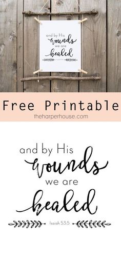 Free Printable | And by His Wounds We are Healed | The Harper House