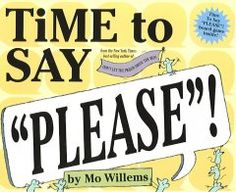 Tuesday, January 26, 2016. Narrated by a group of friendly mice, an amusing book provides preschoolers with an introduction to manners through helpful demonstrations of when certain words and phrases such as excuse me and please, are used in social situations.