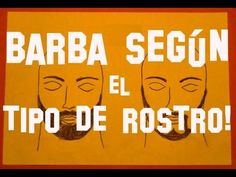 Barba según el tipo de rostro. Types Of Beards, Youtube, Frases, Red Beard, Make Up, Youtubers, Youtube Movies