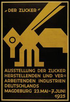 """Wilhelm Deffke: Plakat """"Der Zucker – Ausstellung der Zucker herstellenden und verarbeitenden Industrien Deutschlands"""", 1925"""