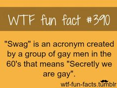 Can't stand when people say 'swag' now if they only knew what they were really saying! Ahahaha