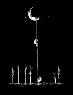 Reach for the moon and if you can't reach it, you will be at least be surrounded by the stars.