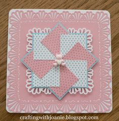 Crafting with Joanie: Pin Wheel Card for Baby
