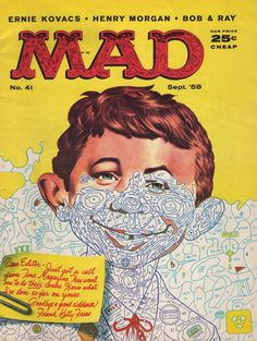 "Mad Magazine & Alfred E. Newman--- ""What Me Worry?"""