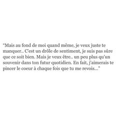 te pincer le coeur encore et encore grand corps malade Sad Quotes, Book Quotes, Words Quotes, Life Quotes, Inspirational Quotes, Sayings, More Than Words, Some Words, Deep Texts
