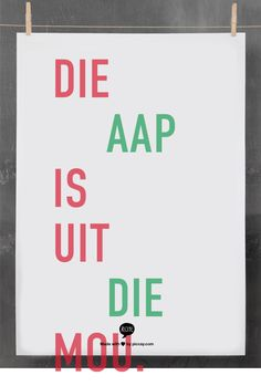 Die aap is uit die mou. My Father, Fathers, Afrikaanse Quotes, Idioms, Wise Words, South Africa, Language, Stickers, Writing