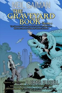 The Graveyard Book Volume 2 (The Graveyard Book Graphic Novel #2) by P. Craig Russell (Adapter), Neil Gaiman (Goodreads Author)