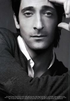 Adrien Brody <3 I still remember when he kissed Halle Berry on stage at the Oscars...Oh how jealous of Halle I was that night. I love you Adrien!