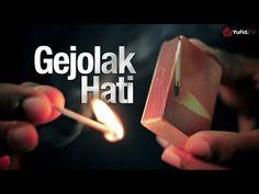 Video Inspiratif: Gejolak Hati, Sebuah Renungan Inspiratif (1 menit) - YouTube