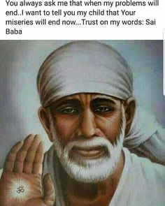 Life Quotes Pictures, God Pictures, Quotes About God, Quotes To Live By, Sai Baba Miracles, Hindu Quotes, Sai Baba Quotes, Sai Baba Pictures, Sai Baba Wallpapers