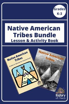 Native American Tribes Lesson and Activity Book for Grades K-3