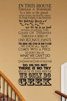 In this House We Do Geek CUSTOMIZABLE wall Decal V16 Star Wars Narnia Hobbit Supernatural Harry Potter Game Thrones Hunger Games Lost LOTR