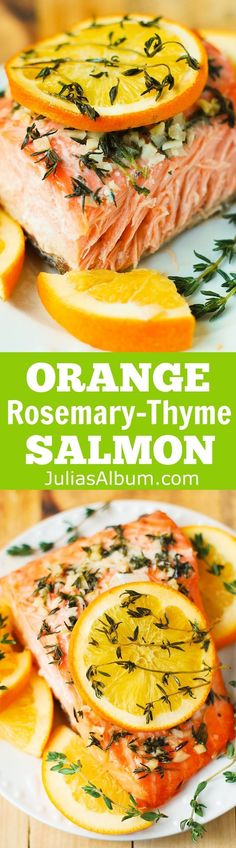 Orange Rosemary-Thyme Garlic Salmon baked in foil. #seafoodrecipes