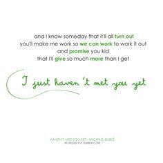 I Just Haven't Met You Yet