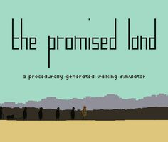 """""""The Promised Land - A procedurally generated walking simulator  Download (Pay what you want or download for free)   And here it finally is. Made mostly during my 2 weeks in hospital. Please keep in mind that this is a Sharecart1000 game, so for the full experience check out some of the other games."""""""