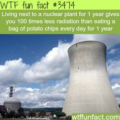Living next to a nuclear plant - WTF fun facts