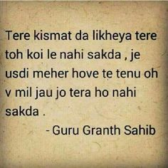 Follow the words written in Guru Granth Sahib !