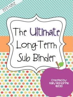 Long-Term Sub Binder {editable}! Perfect for maternity leave and/or short-term leave!! 91 pages of organization to make your leave time easy and stress-free!