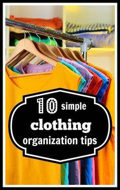 Don't let your clothes get out of control. Learn how to keep them all in their place. Use these 10 Simple Clothing Organization Tips - Tipsaholic #getorganized #clothing #clothes #organized #organization