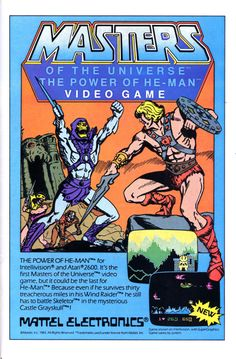 Mattel ad for its Masters of the Universe: The Power of He-Man video game. This ad ran alongside nearly a dozen other early video game ads in Marvel comics that were on the shelves in November and. Vintage Video Games, Classic Video Games, Retro Video Games, Vintage Games, Retro Games, Pac Man, Zootopia, Universe Videos, Universe Art