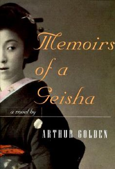 Memoirs of a Geisha-and the movie was Fantastic!