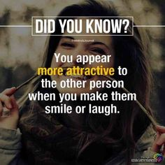 How to Always Be Listened to and Understood - psychology facts: you appear more attractive to the other person when you make them smile or laugh. True Interesting Facts, Interesting Facts About World, Intresting Facts, Facts About Love, Facts About Dreams, Psychology Fun Facts, Psychology Says, Psychology Quotes, Forensic Psychology