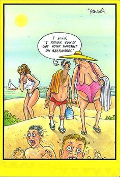 Cartoon ~ I think you've got your swimsuit on backwards.