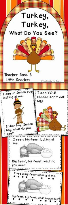"This PDF file has a class/teacher book (letter sized) in color and little readers of ""Turkey, Turkey, What Do You See?"". The clipart for this book is just adorable and your students will love it! (Just like the ""Candy Corn, Candy Corn"" book :) It has two little black and white readers for students. One has tracking dots and one does not. ---By Teaching by the Beach"